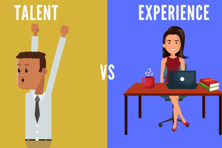Talent vs. Experience